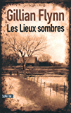 Les Lieux sombres (French Edition)