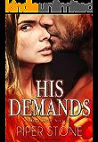 His Demands (Dirty Little Secrets Book 1)