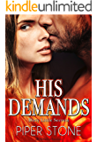 His Demands (Dirty Little Secrets Book 1)
