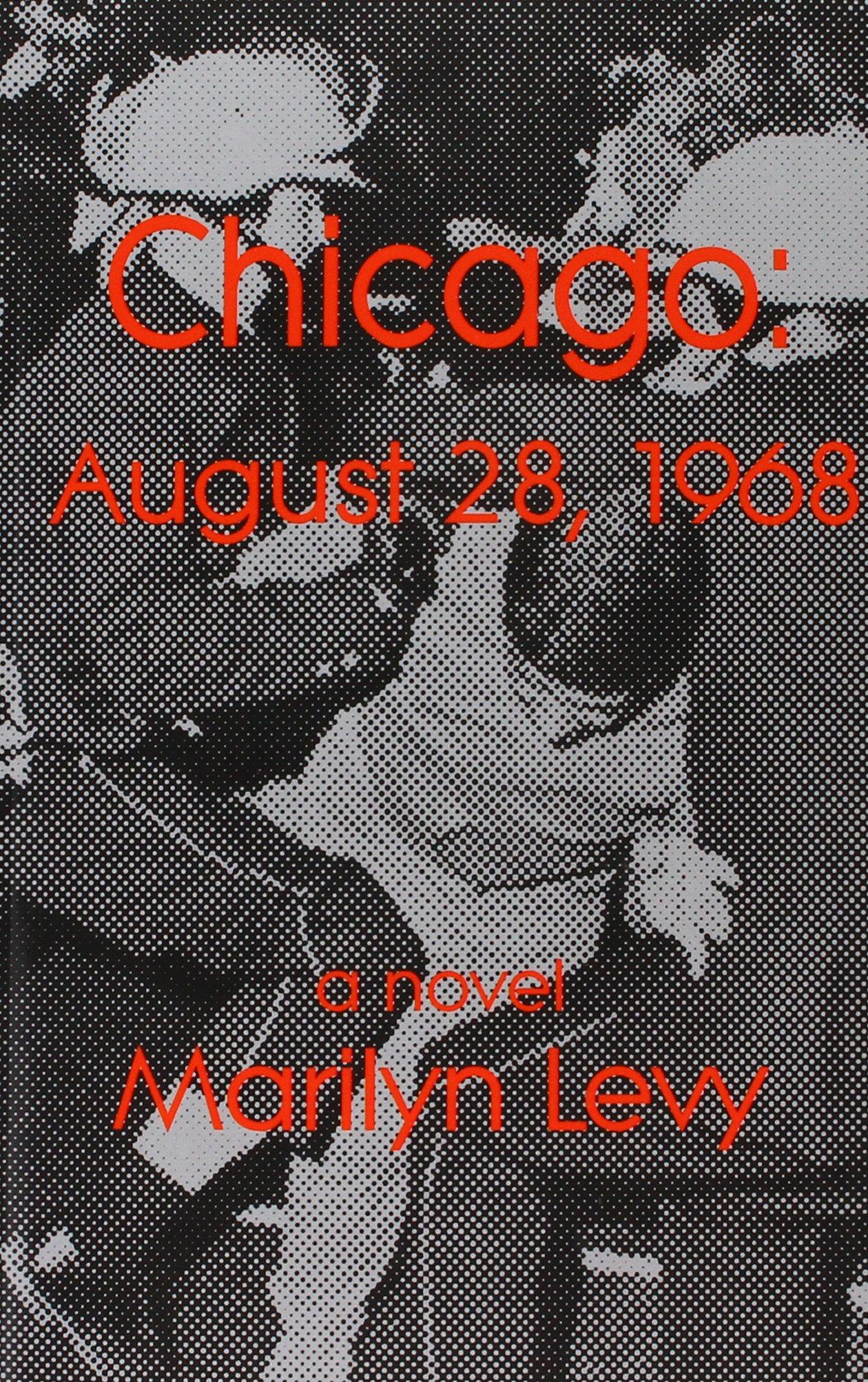 Download Chicago: August 28, 1968 pdf epub