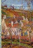 Camille Pissarro: Patriarche des impressionnistes