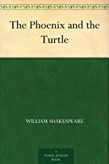 The Phoenix and the Turtle Kindle Edition