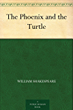 The Phoenix and the Turtle (English Edition)