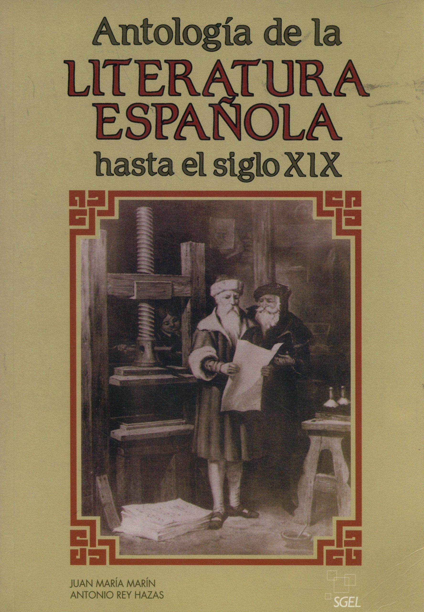 Antología de la literatura española hasta el siglo XIX: Amazon.es: Marín, Juan María, Rey Hazas, Antonio: Libros