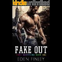 Fake Out (Fake Boyfriend Book 1)