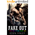 Fake Out (Fake Boyfriend Book 1)