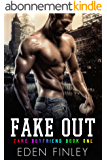 Fake Out (Fake Boyfriend Book 1) (English Edition)