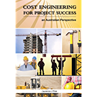 Cost Engineering for Project Success: An Australian Perspective