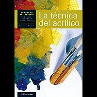 Cuaderno del artista. La técnica del acrílico (Cuadernos