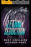 Lethal Seduction: A CIA Romantic Suspense (CIA Agents Book 1)