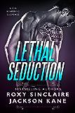 Lethal Seduction (Romantic Secret Agents Series Book 1)