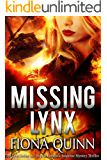 Missing Lynx (The Lynx Series: An Iniquus Romantic Suspense Mystery Thriller)