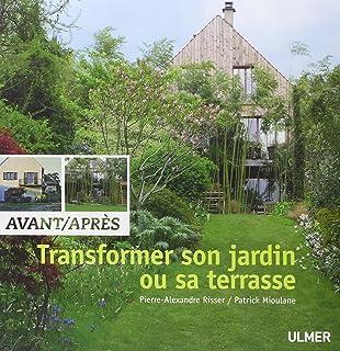transformer son jardin ou sa terrasse avantaprs