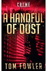 A Handful of Dust: A C.T. Ferguson Crime Novel (The C.T. Ferguson Mystery Novels Book 10) Kindle Edition