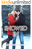 Snowed In (A Warranted Novella Book 1)