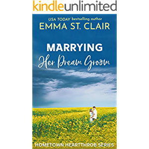 Marrying Her Dream Groom (Hometown Heartthrobs Book 1)