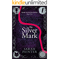 The Silver Mark (Crow Investigations Book 2)