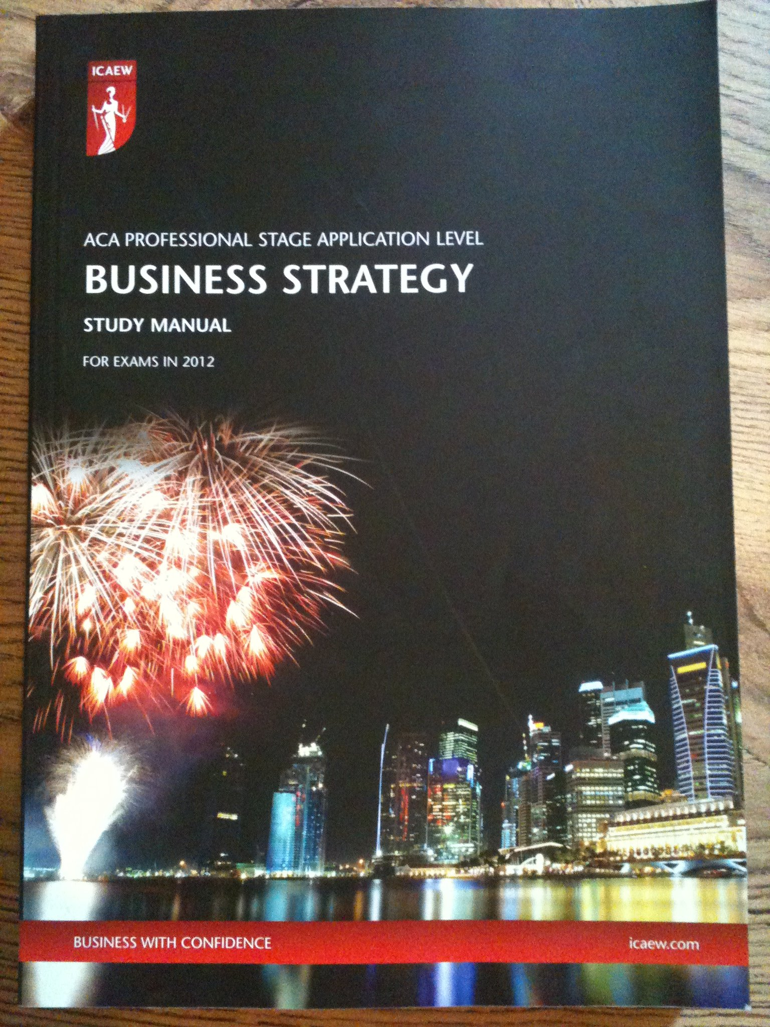 ICAEW ACA Business Strategy Study Manual (2012): Amazon.co.uk: Institute of  Chartered Accountants England and Wales: Books