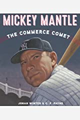 Mickey Mantle: The Commerce Comet Kindle Edition
