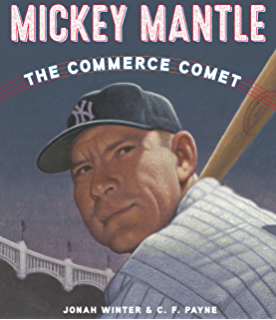 You never heard of willie mays kindle edition by jonah winter mickey mantle the commerce comet fandeluxe Image collections