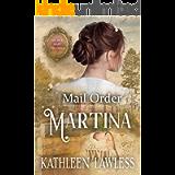 Mail Order Martina: Secret Baby Dilemma Book 6