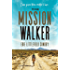 The Mission Walker: I was given three months to live.