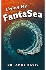Living my FantaSea: A Special Journey Around The World With a Catamaran, Travel Memoir Kindle Edition