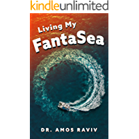 Living my FantaSea: A Special Journey Around The World With a Catamaran, Travel Memoir