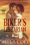 Biker's Librarian (Lords of Mayhem Book 1)