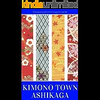 Kimono Town Ashikaga (French Edition)