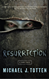 Resurrection: A Zombie Novel: Resurrection Book 1