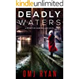 Deadly Waters: An edge of your seat serial killer thriller (Detective Jane Phillips Book 2)