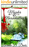 Murder and Marshmallows (Angela Morton Campground Mystery Book 1)