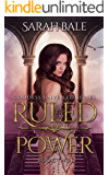 Ruled by Power: Goddess Unveiled Book Two