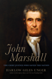 John Marshall: The Chief Justice Who Saved the Nation (English Edition)