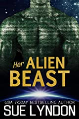 Her Alien Beast Kindle Edition