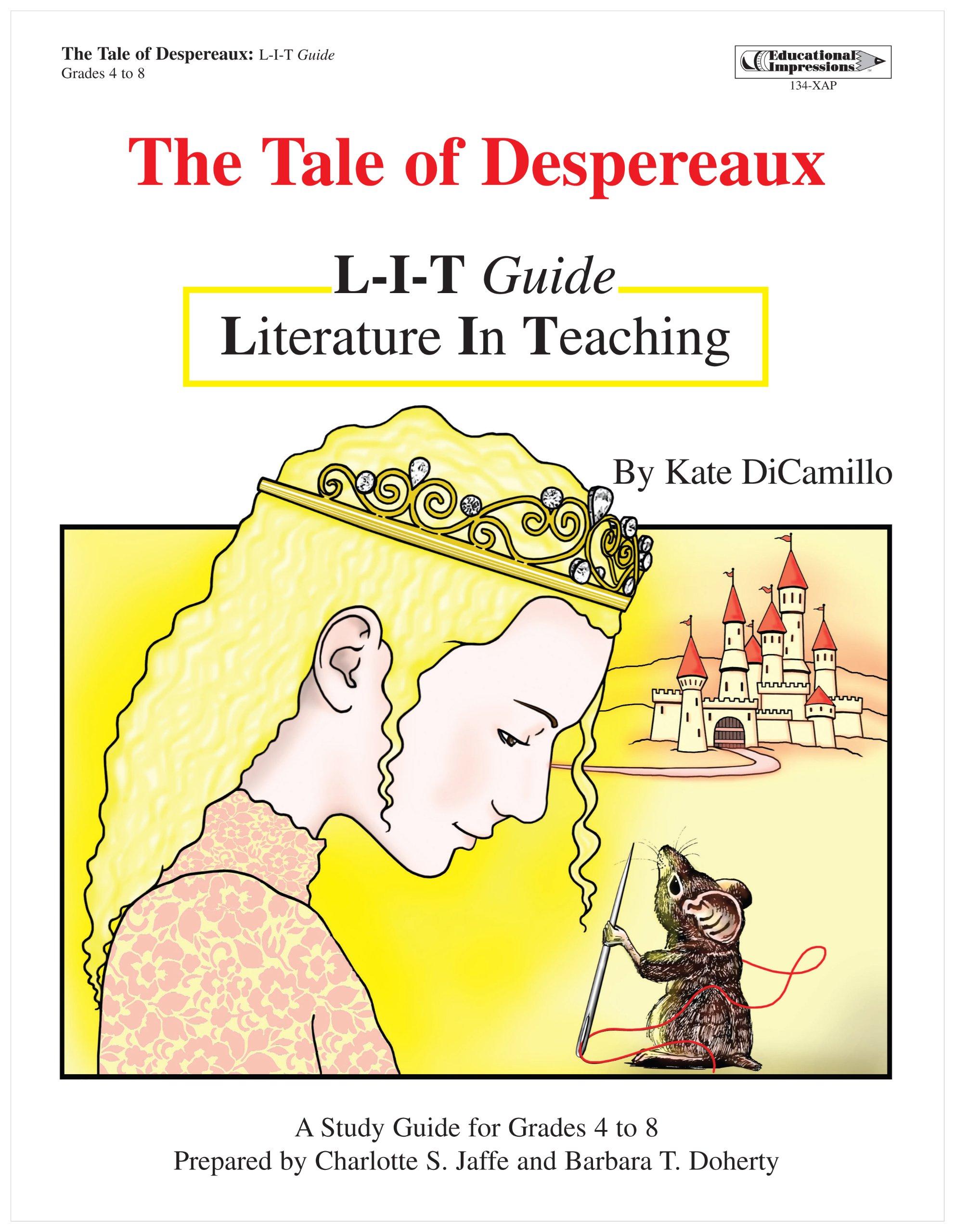 Read Online The Tale of Despereaux Literature Study Guide (LIT - Literature in Teaching) pdf