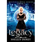 Legacy (Women's Paranormal Fiction) (The Mystical Veil Book 1)