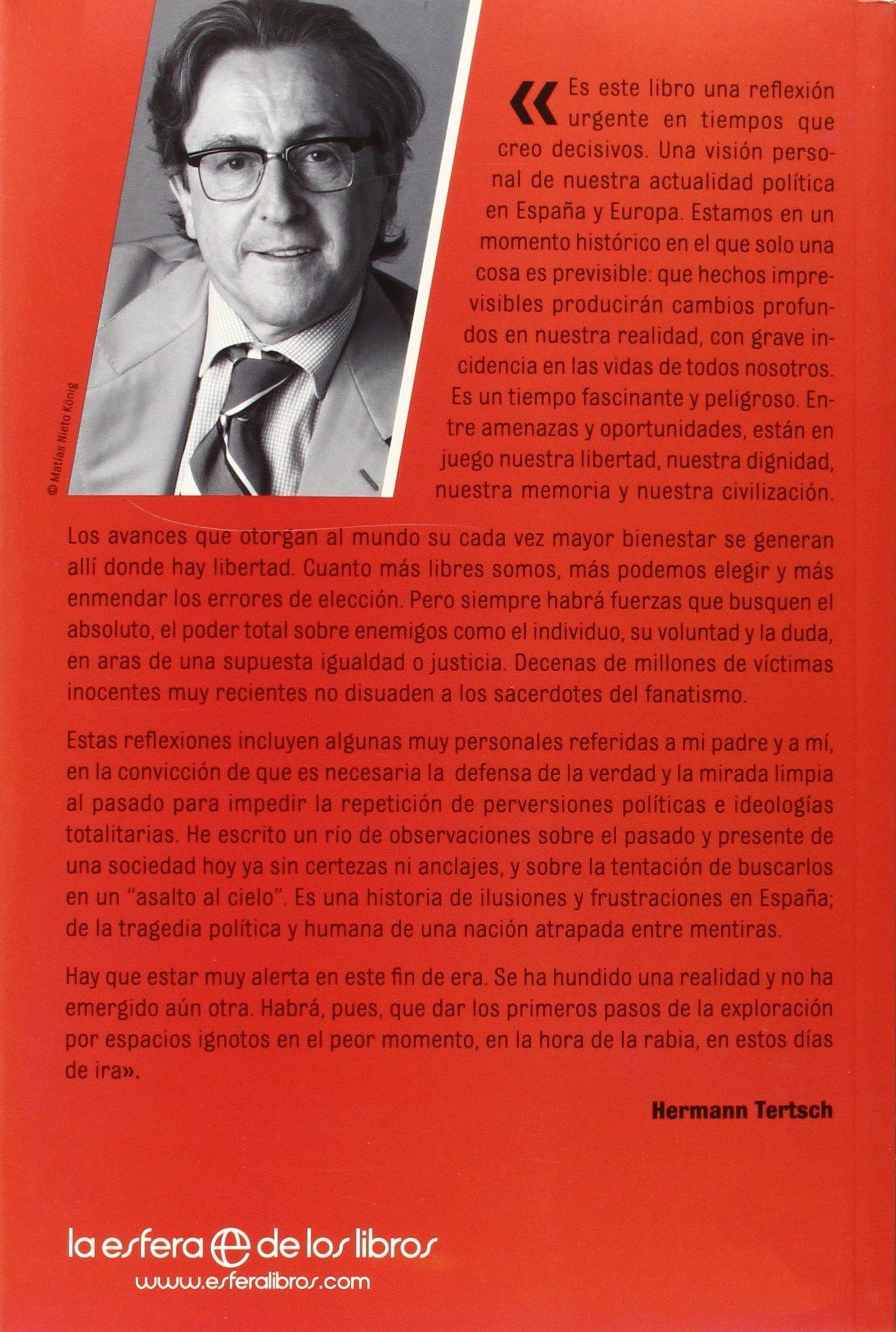 Días De Ira (Actualidad) Tapa blanda – 21 abr 2015 La Esfera 8490603537 Political corruption Politics & government