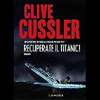 Recuperate il Titanic!: Avventure di Dirk Pitt