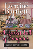 A Basket Full of Bargains: A Companion story to the Victoria Square Mysteries (Life On Victoria Square Book 2)