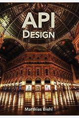 RESTful API Design: Best Practices in API Design with REST (API-University Series Book 3) Kindle Edition