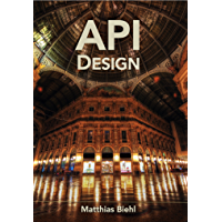 RESTful API Design: Best Practices in API Design with REST (API-University Series Book 3) (English Edition)