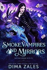 Smoke, Vampires, and Mirrors (Sasha Urban Series Book 7) Kindle Edition