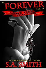 The Ties That Bind (Forever Book 4) Kindle Edition