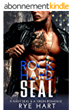 Rock Hard SEAL: A Navy SEAL & A Virgin Romance (English Edition)