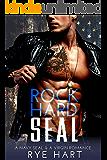 Rock Hard SEAL: A Navy SEAL & A Virgin Romance