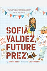 Sofia Valdez, Future Prez (The Questioneers Book 4) Kindle Edition