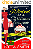 Wicked as a Christmas Fruitcake (Paranormal in Manhattan Mystery: A Cozy Mystery on Kindle Unlimited Book 10)