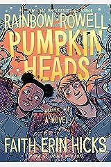 Pumpkinheads Kindle Edition